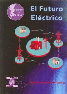FUTURO ELÉCTRICO, EL
