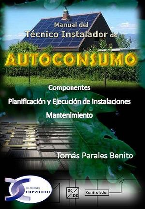 AUTOCONSUMO - MANUAL DEL TÉCNICO INSTALADOR