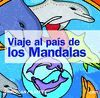 VIAJE AL PAÍS DE LOS MANDALAS
