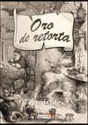 ORO DE RETORTA
