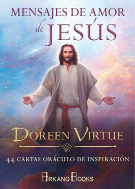 MENSAJES DE AMOR DE JESÚS (44 CARTAS)