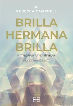 BRILLA, HERMANA, BRILLA