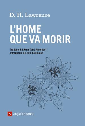HOME QUE VA MORIR, L'