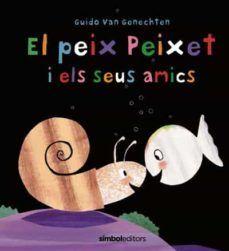 PEIX PEIXET I ELS SEUS AMICS, EL