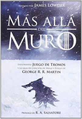MÁS ALLÁ DEL MURO: EXPLORANDO JUEGO DE TRONOS