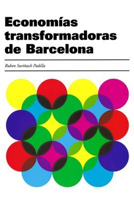 ECONOMIAS TRANSFORMADORAS DE BARCELONA (CASTELLANO)