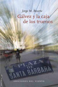 GÁLVEZ Y LA CAJA DE LOS TRUENOS