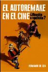 AUTORREMAKE EN EL CINE, EL