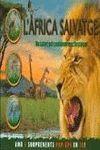 AFRICA SALVATGE, L´