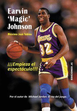 EARVIN 'MAGIC' JOHNSON - EMPIEZA EL ESPECTÁCULO
