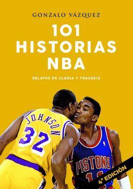 101 HISTORIAS DE LA NBA