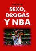 SEXO, DROGAS Y NBA