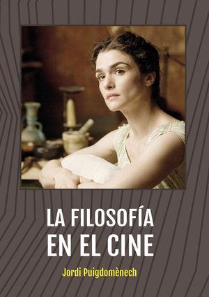 FILOSOFÍA EN EL CINE, LA