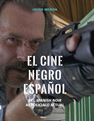 CINE NEGRO ESPAÑOL, EL