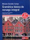 GRAMÁTICA BÁSICA DE NORUEGO INTEGRAL -2ª  EDICIÓN-