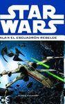 STAR WARS: ALA-X ESCUADRÓN REBELDE Nº 01