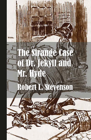 STRANGE CASE OF DR JEKYLL AND MR HYDE, THE  ( NUEVA EDICIÓN )