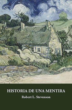 HISTORIA DE UNA MENTIRA
