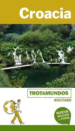 CROACIA, GUIA TROTAMUNDOS - ROUTARD