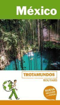 MÉXICO, TROTAMUNDOS - ROUTARD