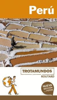 PERÚ, TROTAMUNDOS - ROUTARD