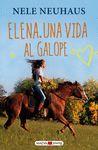 ELENA, UNA VIDA AL GALOPE