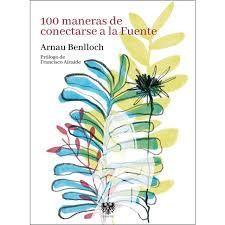 100 MANERAS DE CONECTARSE A LA FUENTE