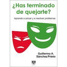 HAS TERMINADO DE QUEJARTE?
