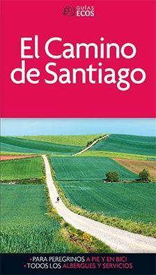 CAMINO DE SANTIAGO, EL - GUIA ECOS