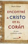ENCONTRE A CRISTO EN EL CORAN