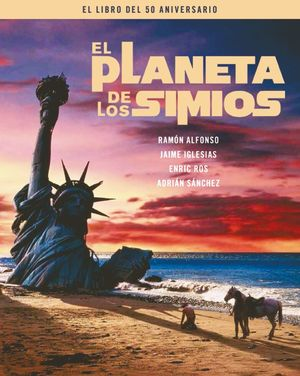 PLANETA DE LOS SIMIOS, EL. EL LIBRO DEL 50 ANIVERSARIO