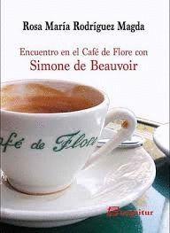 ENCUENTRO EN EL CAFÉ DE FLORE CON SIMONE DE BEAUVOIR