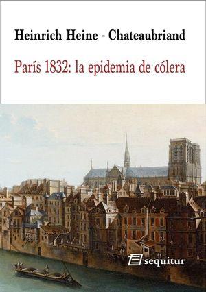 PARÍS 1832: LA EPIDEMIA DE CÓLERA