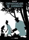 CONVERSACIONES DE SOMBRAS