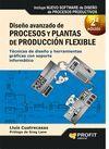 DISEÑO AVANZADO DE PROCESOS Y PLANTAS DE PRODUCCIÓN FLEXIBLE (2 EDICION)