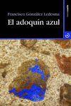 ADOQUÍN AZUL, EL