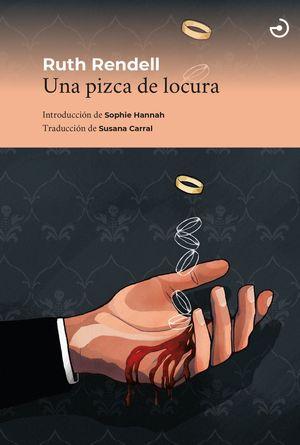 PIZCA DE LOCURA, UNA