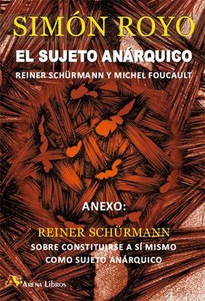 SUJETO ANARQUICO, EL