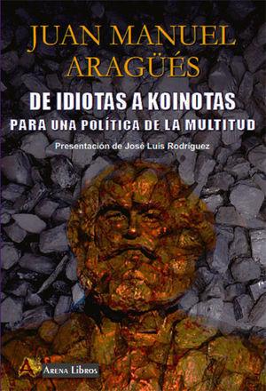 DE IDIOTAS A KOINOTAS