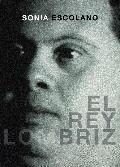 REY LOMBRIZ, EL