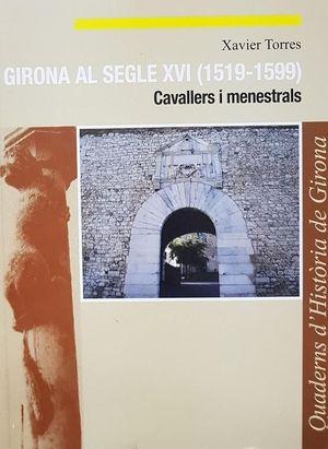 GIRONA AL SEGLE XVI (1519-1599) CAVALLERS I MENESTRALS