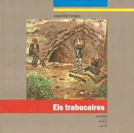 TRABUCAIRES, ELS