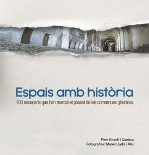 ESPAIS AMB HISTÒRIA