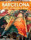 BARCELONA. MODERN ARCHITECTURE & DESIGN