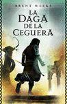DAGA DE LA CEGUERA, LA