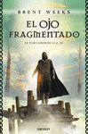 OJO FRAGMENTADO, EL