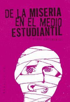 DE LA MISERIA EN EL MEDIO ESTUDIANTIL