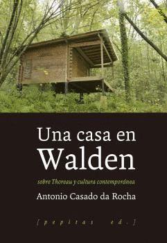 CASA EN WALDEN, UNA