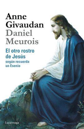 OTRO ROSTRO DE JESÚS, EL
