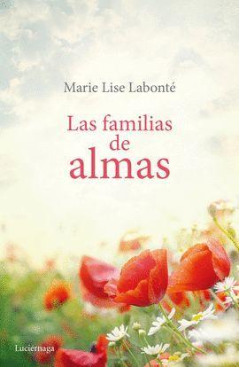 FAMILIAS DE ALMAS, LAS